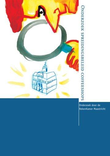 Onderzoek spreidingsbeleid coffeeshops - Rekenkamer Maastricht