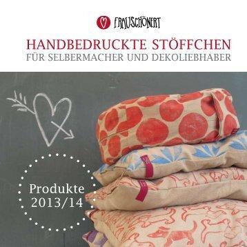 handbedruckte Stöffchen 2013/14