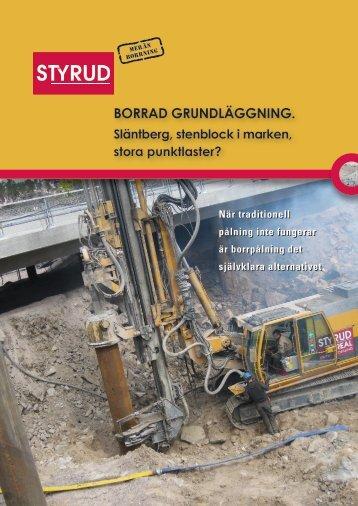 BORRAD GRUNDLÄGGNING. - Styrud