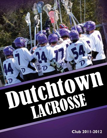 to view the 2012 Program - Dutchtown Lacrosse Club