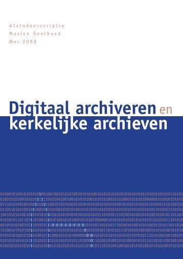 Digitaal archiveren en kerkelijke archieven. Richtlijnen ... - VBDS.nl