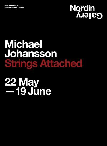 Michael Johansson Strings Attached 22 May ... - galerie hartwich