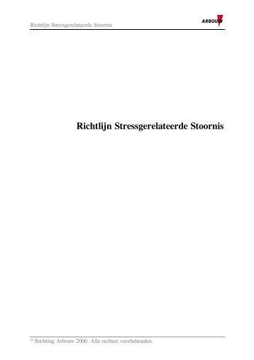 Richtlijn Stressgerelateerde Stoornis (PDF) - Arbouw