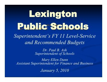 Superintendent's FY 11 Level-Service and Recommended Budgets