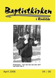 April 2006 04 / 06 - Roskilde Baptistkirke