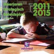 Meerjaren Strategisch Beleidsplan 2011-2015 - Veldvest