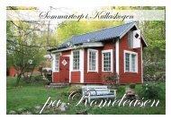 Sommartorp i Kullaskogen - LOTTA grafisk form