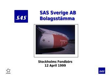 SAS Sverige AB Bolagsstämma SAS Sverige AB ... - SAS Group