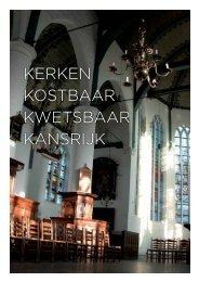 Rapport 'Kerken Kostbaar Kwetsbaar Kansrijk' - Stadsherstel ...