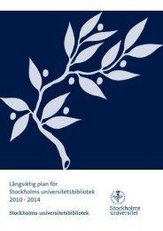 Vision, mål och delmål - Stockholms universitetsbibliotek