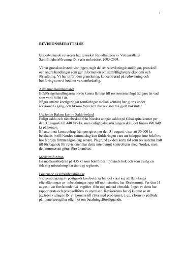 REVISIONSBERÄTTELSE Undertecknade ... - V attenrallen . se
