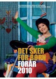 DET SKER FOR BØRN FORÅR 2010 - Guldborgsund-bibliotekerne