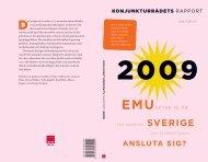 Konjunkturrådets rapport 2009. EMU efter tio år. Ska Danmark ... - SNS