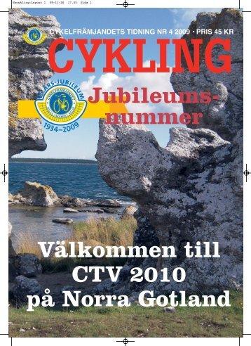 Läs Cykling nr:4-09 här (pdf-fil, 7Mbyte) - Cykelfrämjandet