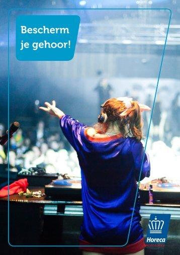 Brochure Bescherm je gehoor! - Koninklijke Horeca Nederland