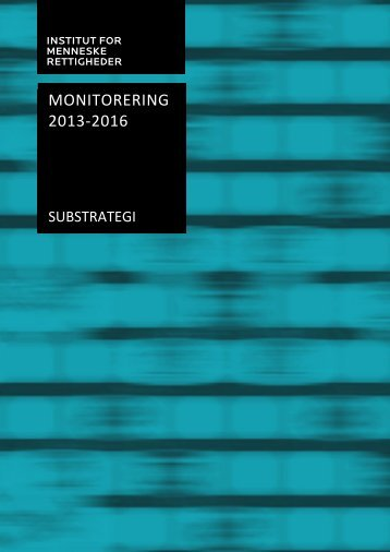 MONITORERING 2013-2016 - Institut for Menneskerettigheder