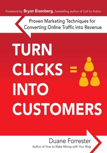 Turn Clicks Into Customers:  Proven Marketing ... - The Search Strategy