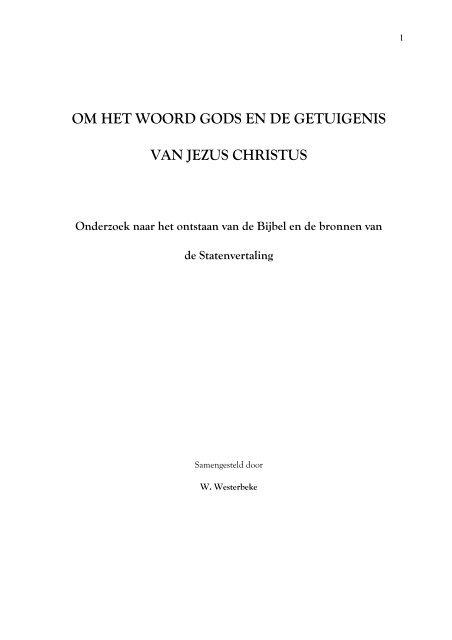 OM HET WOORD GODS EN DE GETUIGENIS ... - dewoesteweg.nl