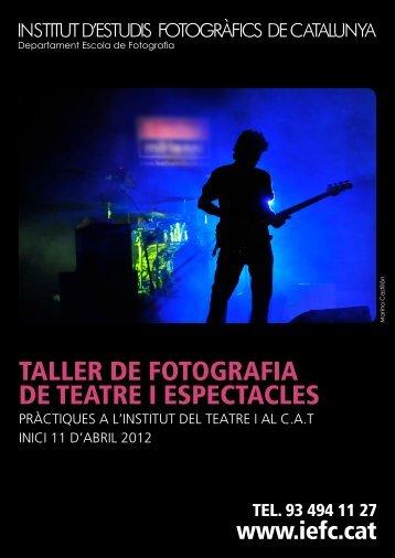 Taller de Fotografia de Teatre i Espectacles - Institut d'Estudis ...