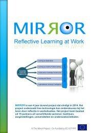 MIRROR is een 4 jaar durend project dat eindigt in 2014. Het project ...