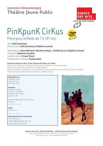 Dossier pédagogique PinKpunK CirKus - Espace des Arts