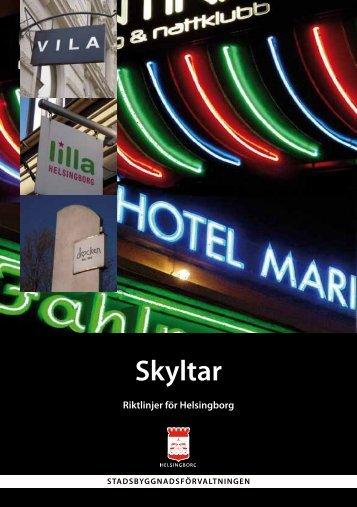 Skyltar – Riktlinjer för Helsingborg.pdf - Helsingborgs stad