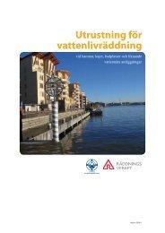 Utrustning för vattenlivräddning - Svenska Livräddningssällskapet