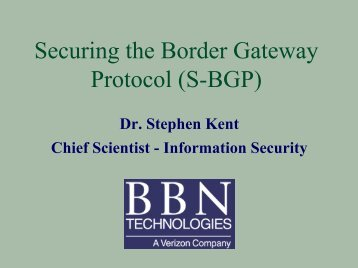 Securing the Border Gateway Protocol (S-BGP) - ARIN