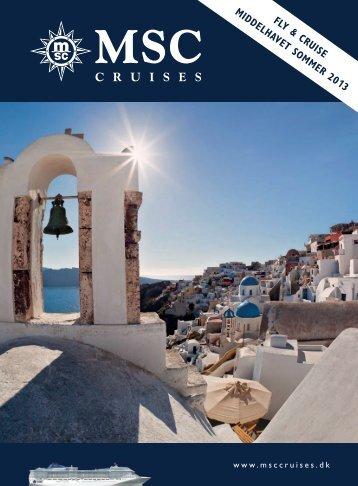 FLY & CRUISE MIDDELHAVET SOMMER 2013 - MSC Cruises