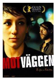 Mot Väggen press [ny 0411].indd - Atlantic Film
