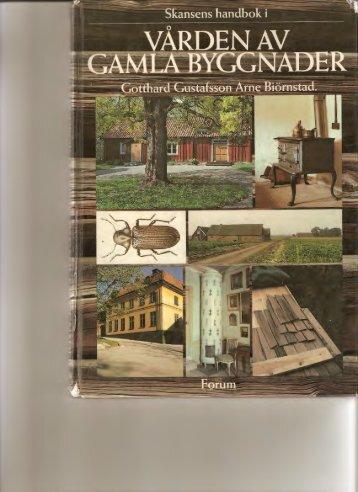 Vården av gamla byggnader.1