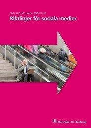 SLL:s riktlinjer för sociala medier - Stockholms läns landsting