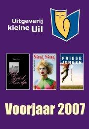 Voorjaar 2007 - Uitgeverij Kleine Uil