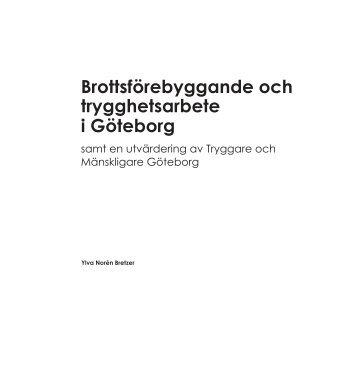 Brottsförebyggande och trygghetsarbete i Göteborg - Tryggare ...