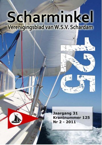 Scharminkel 2, mei 2011 - Watersportvereniging Schardam