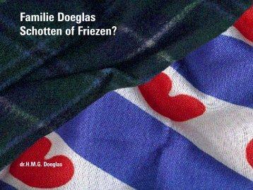 Familie Doeglas Schotten of Friezen? - Website familie Doeglas