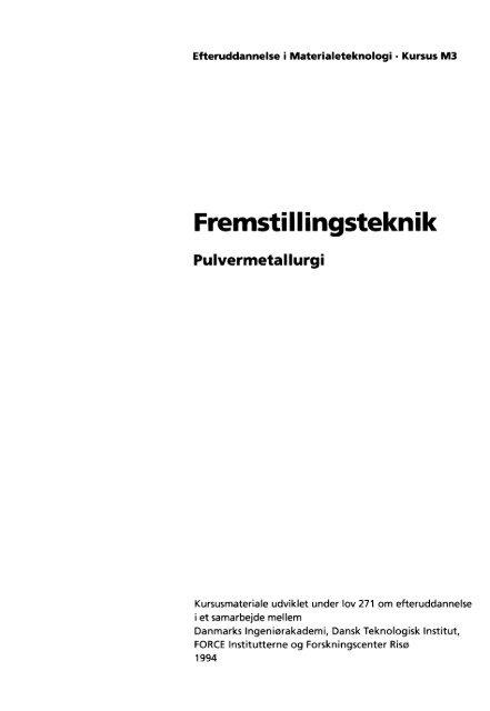 Fremstillingsteknik, pulvermetallurgi - Materials.dk