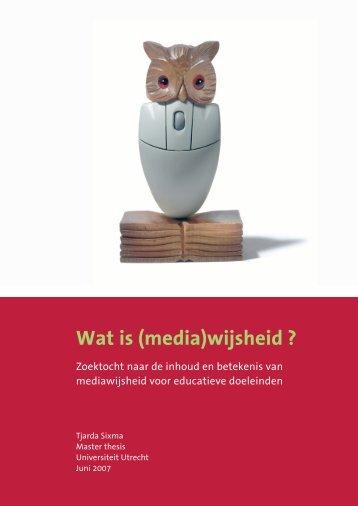 Wat is media(wijsheid)? – Master Thesis - Vijselaar en Sixma