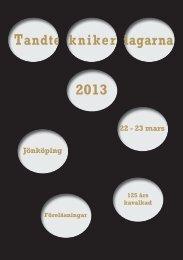 2013 Tandte knikerddagarna - Sveriges Tandteknikerförbund