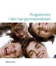 Programmen i den nya gymnasieskolan