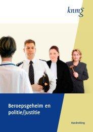 KNMG handreiking Beroepsgeheim en politie/justitie - Inspectie voor ...