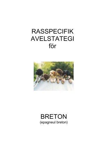 Rasspecifik avelsstrategi - Specialklubb inom Svenska ...