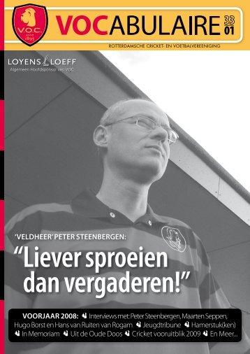 'Veldheer' Peter Steenbergen: Voorjaar 2008: Interviews met ... - VOC