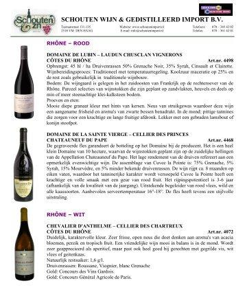 Rhône - Schouten wijn & gedistilleerd import bv