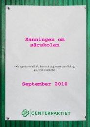 Sanningen om särskolan September 2010 - Centerpartiet