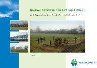 Nieuwe hagen in een oud landschap - Bureau Waardenburg