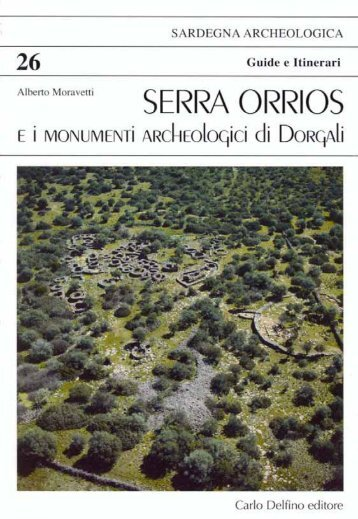 Serra Orrios e i monumenti archeologici di Dorgali - Sardegna Cultura