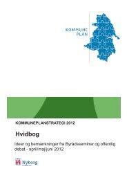 KOMMUNEPLANSTRATEGI 2012 Hvidbog - Nyborg Kommune
