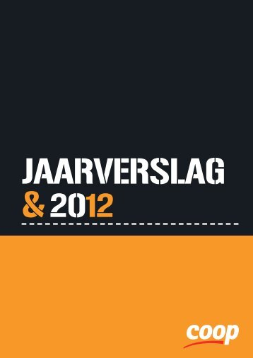 Download Jaarverslag 2012 in pdf - Coop