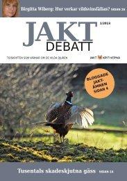 Jaktdebatt 1301 - Jaktkritikerna